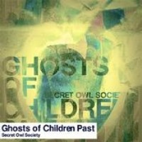 Purchase Secret Owl Society - Ghosts of Children Past (LP)
