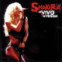 Purchase Shakira - En Vivo O En Privado