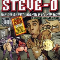 Purchase Steve-O - The Dumbest Asshole In Hip-Hop