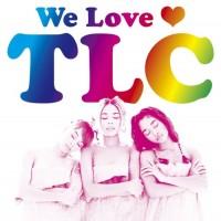 Purchase TLC - We Love TLC