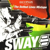 Purchase Sway - The Dotted Lines Mixtape (The African Nations Edition)