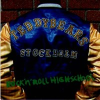 Purchase Teddybears Stockholm - Rock 'n' Roll Highschool