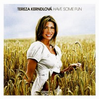 Purchase Tereza Kerndlová - Have Some Fun