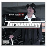 Purchase Termanology - Hood Politics II