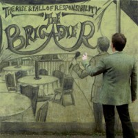 Purchase The Brigadier - The Rise & Fall of Responsibility