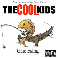 Purchase The Cool Kids - Gone Fishing