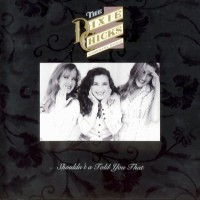 Purchase The Dixie Chicks - Shouldn't a Told You That