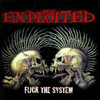 Purchase The Exploited - Fuck The System