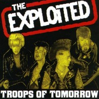 Purchase The Exploited - Troops Of Tomorrow