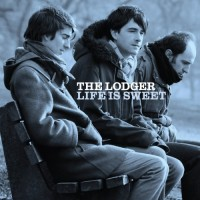 Purchase The Lodger - Life Is Sweet
