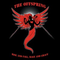Purchase The Offspring - Rise And Fall, Rage And Grace