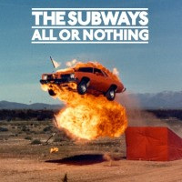 Purchase The Subways - All Or Nothing