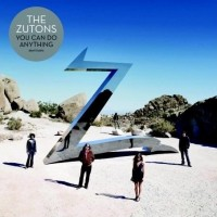 Purchase The Zutons - You Can Do Anything