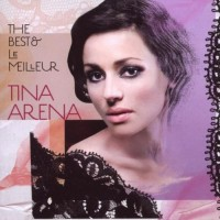 Purchase Tina Arena - The Best & Le Meilleur