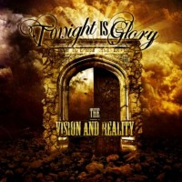 Purchase Tonight Is Glory - The Vision And Reality