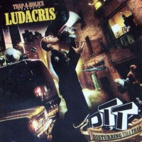 Purchase Trap-A-Holics & Ludacris - Disturbing Tha Trap