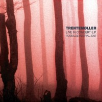 Purchase Trentemøller - Live In Concert (EP)