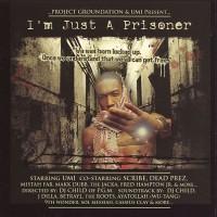 Purchase Umi - Im just A Prisoner