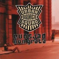 Purchase Urban Dance Squad - Persona Non Grata