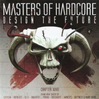 Purchase VA - Masters Of Hardcore Chapter XXVII - Design The Future CD1