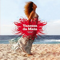 Purchase Vanessa Da Mata - Sim (Edição Especial)