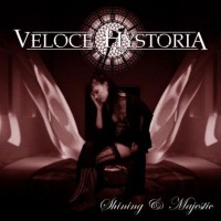 Purchase Veloce Hystoria - Shining & Majestic