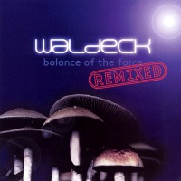 Purchase Waldeck - Balance of the Force Remixed