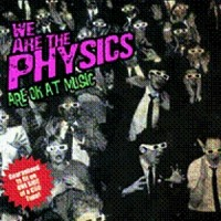 Purchase We Are The Physics - We Are The Physics Are Ok At Music