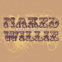 Purchase Willie Nelson - Naked Willie