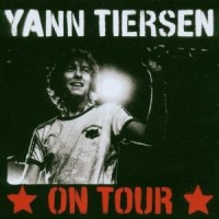 Purchase Yann Tiersen - On Tour