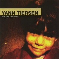 Purchase Yann Tiersen - Rue des Cascades