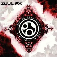 Purchase Zuul FX - Live Free Or Die