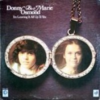 Purchase Donny & Marie Osmond - I'm Leaving It All Up To You