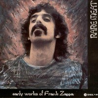 Purchase Early Works Of Frank Zappa - Rare Meat
