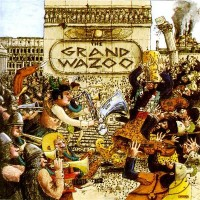 Purchase Frank Zappa - The Grand Wazoo