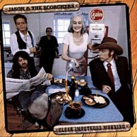 Purchase Jason & The Scorcheres - Clear Impetuos Morning