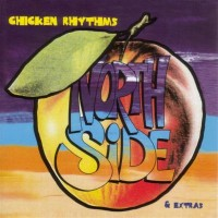Purchase Northside - Chicken Rhythms & Extras