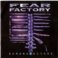 Purchase Fear Factory - Demanufacture