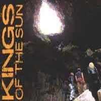 Purchase Kings of the Sun - Kings of the Sun