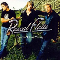 Purchase Rascal Flatts - Feels Like Today