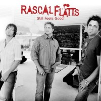 Purchase Rascal Flatts - Still Feels Good