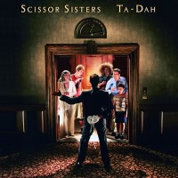 Purchase Scissor Sisters - Ta-Dah (FLAC)