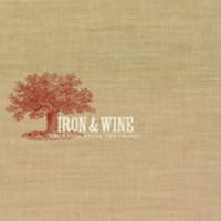 Purchase Iron & Wine - The Creek Drank The Cradle