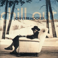 Purchase John Lee Hooker - Chill Out