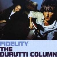 Purchase The Durutti Column - Fidelity