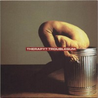 Purchase Therapy? - Troublegum