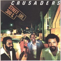 Purchase The Crusaders - Street Life