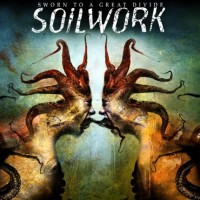 Purchase Soilwork - Sworn To A Great Divide