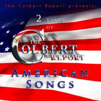 Purchase VA - Stephen Colbert & Friends - Two Years of The Colbert Report Songs