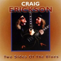 Purchase Craig Erickson - Two Sides of the Blues
